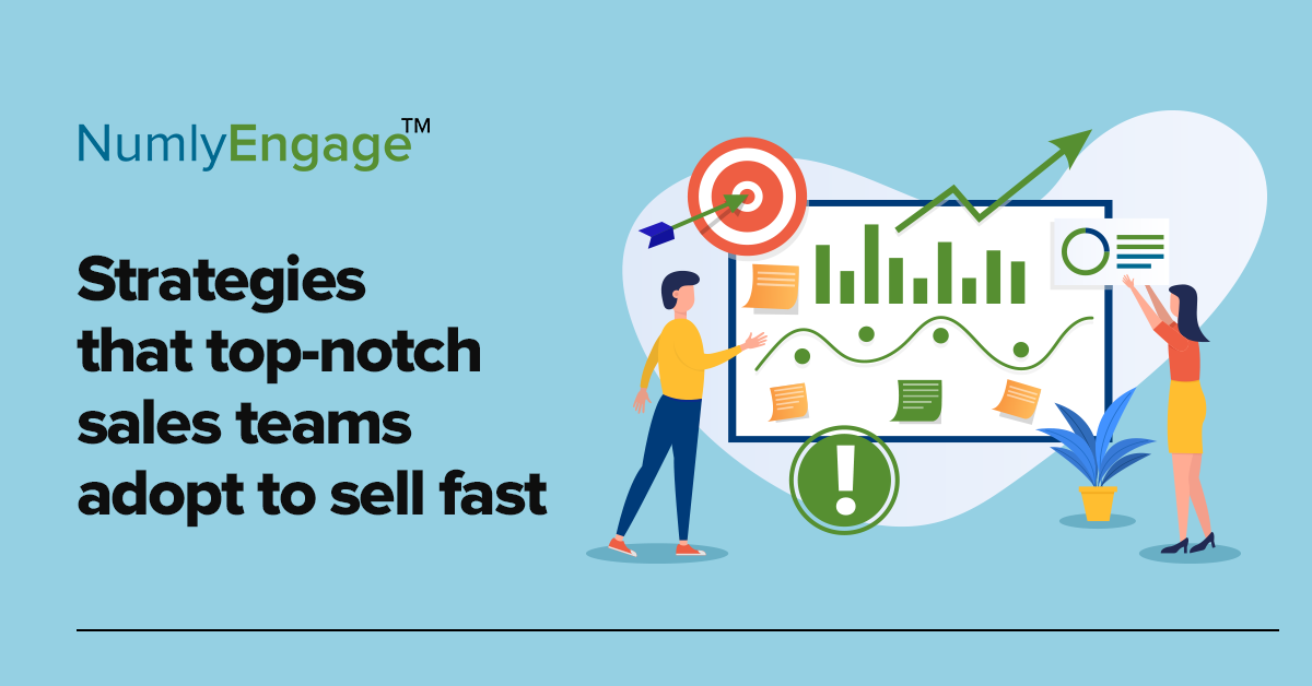 High Performing Sales Teams Apply these Killer Strategies to Sell Fast and Win Big