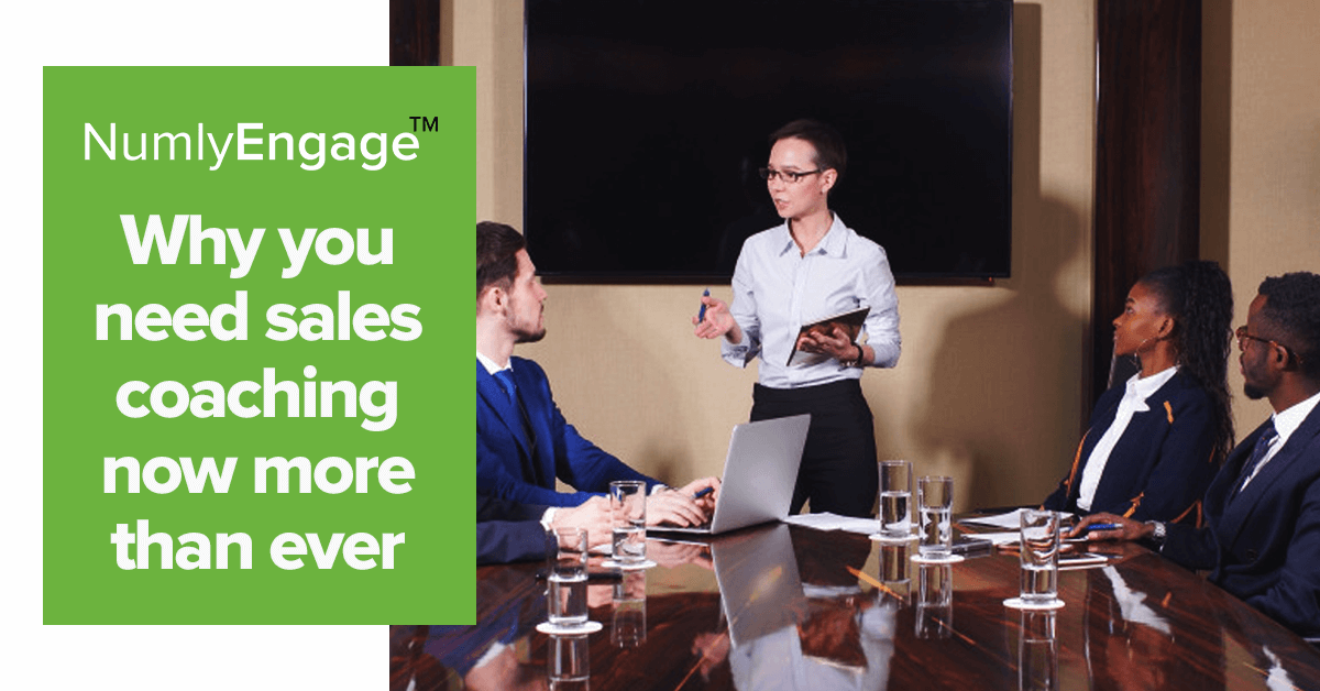 COVID-19 – Sales Coaching Is Critical to Keep the Teams Motivated And Engaged